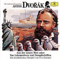 Wir entdecken Komponisten - Dvorak