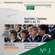 Kantaten zum Kirchenjahr: Epihanias BWV 3,65,72 Nr.3/10