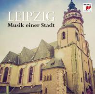 Leipzig - Musik einer Stadt
