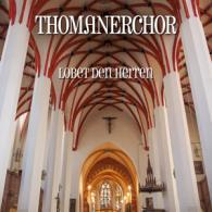 Thomanerchor -  Lobet den Herrn