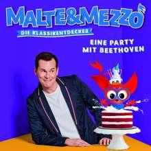 Malte & Mezzo - Die Klassikentdecker: Eine Party mit Beethoven