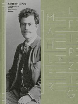 Mahler in Leipzig