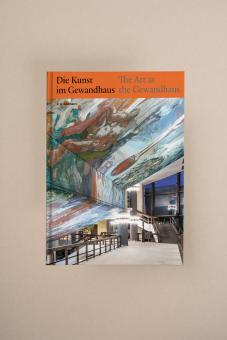 Die Kunst im Gewandhaus - The Art at the Gewandhaus