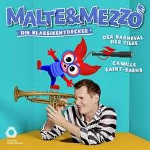 Malte & Mezzo - Die Klassikentdecker: Der Karneval der Tiere