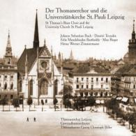 Thomanerchor u. Universitätskirche St.Pauli Lpz.