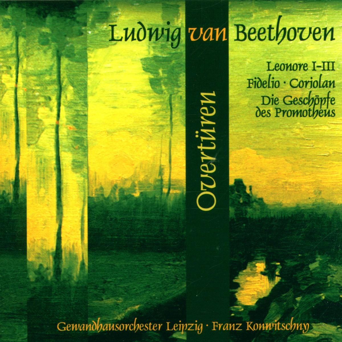 Leonoren-Ouvertüre; Fidelio, Prometheus