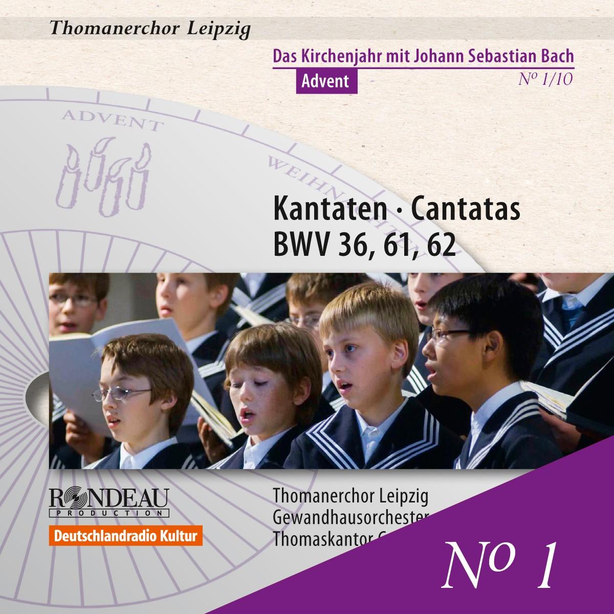 Kantaten zum Kirchenjahr: Advent - BWV 36,61,62 Nr.1/10