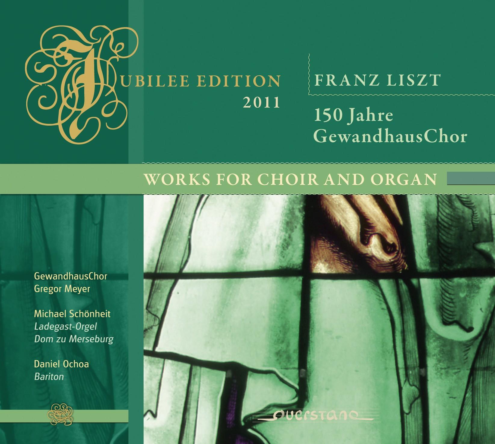150Jahre Gewandhaus Chor - Works for Choir and Organ