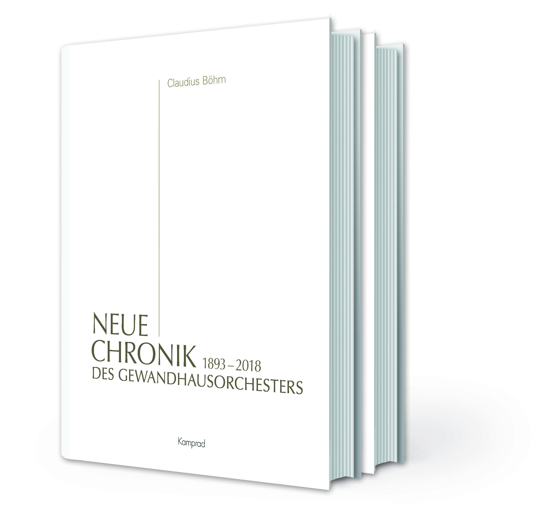 1893 - 2018 Neue Chronik des Gewandhausorchesters