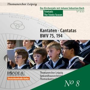 Kantaten zum Kirchenjahr: Trinitatis, BWV 75 & 194